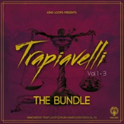 King Loops Trapiavelli: The Bundle (Vol 1-3) WAV MIDI