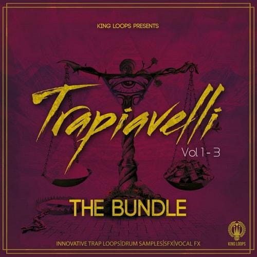 King Loops Trapiavelli The Bundle (Vol 1-3) WAV MIDI