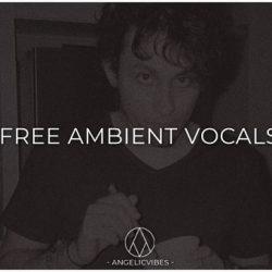 AngelicVibes Ambient Vocals WAV