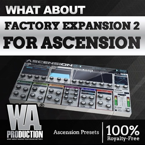 Factory Expansion 2 For Ascension [128 Ascension Presets