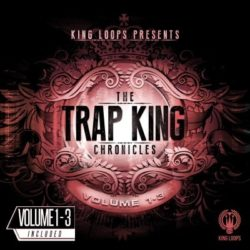King Loops Trap King Chronicles Bundle (Vol.1-3) WAV
