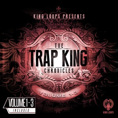 King Loops Trap King Chronicles Bundle (Vol 1-3) WAV