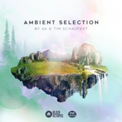 BOS Ambient Selection by AK & Tim Schaufert [WAV PRESETS]