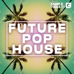 Sample Tools by Cr2 - Future Pop House WAV MIDI