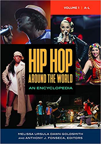 Hip Hop around the World [2 volumes]: An Encyclopedia PDF