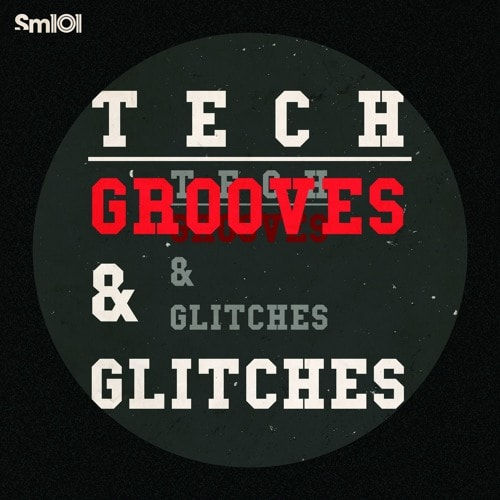 SM Tech Grooves & Glitches WAV REX AIFF