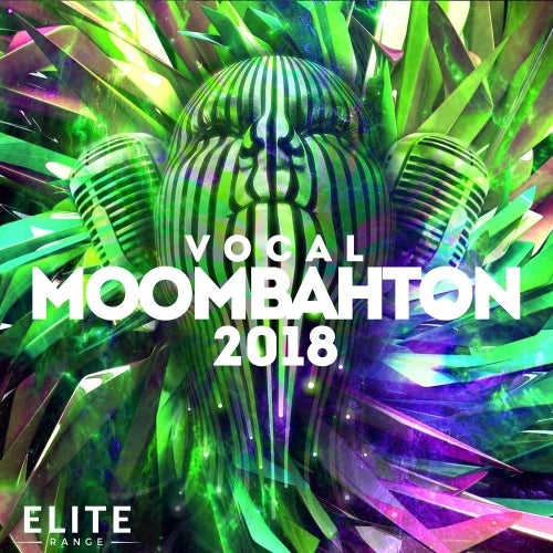 Vocal Moombahton 2018 MULTIFORMAT