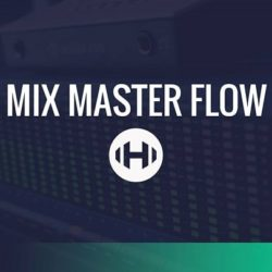 Hyperbits Mix Master Flow TUTORiAL-DECiBEL