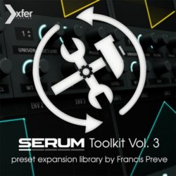 Xfer Serum Toolkit 3 | Xfer Serum Soundset