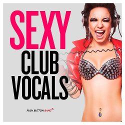PBB Sexy Club Vocals WAV