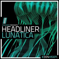 Zenhiser Headliner Lunatica WAV MIDI