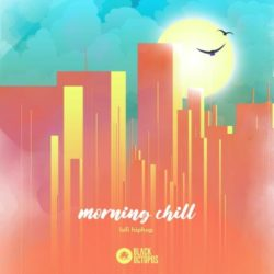 BOS Morning Chill - Lofi Hip Hop WAV