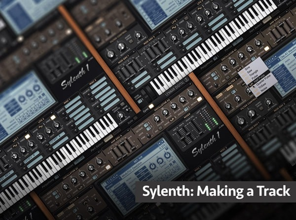 Groove3 Sylenth: Making a Track TUTORIAL
