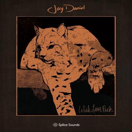 Splice Sounds Jay Daniel: With Love Pack WAV