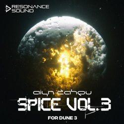 Aiyn Zahev Sounds DUNE3 Spice Vol.3