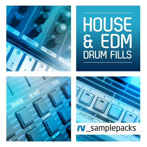 RV Samples House & EDM Drum Fills WAV REX