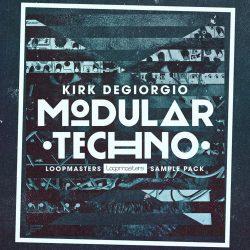 Kirk Degiorgio - Modular Techno MULTIFORMAT