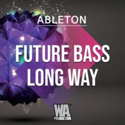 FUTURE BASS Long Way - Ableton Template