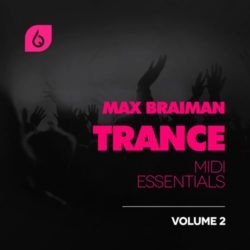 FSS Max Braiman Trance MIDI Essentials Volume 2