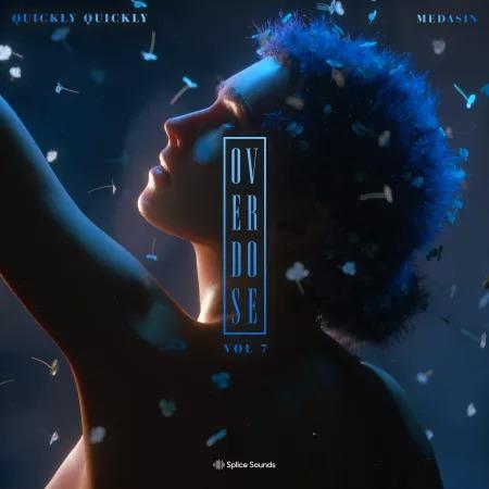 Medasin x Quickly Quickly - Overdose Vol. 7