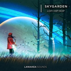 Laniakea Sounds Skygarden: Lo-Fi Hip Hop WAV