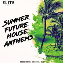 Summer Future House Anthems WAV MIDI PRESETS