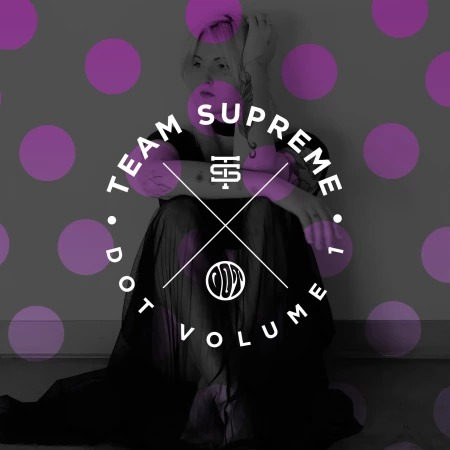 Splice Team Supreme - Dot Samples WAV