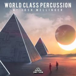 Dome of Doom World Class Percussion by Josh Mellinger