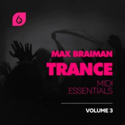 Freshly Squeezed Samples Max Braiman Trance MIDI Essentials Vol.3