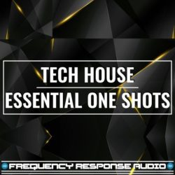Frequency Response Audio Tech House Esssential One Shots WAV