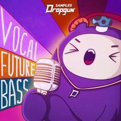 Dropgun Samples Vocal Future Bass WAV