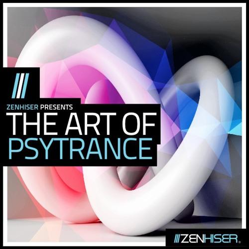 Zenhiser Presents The Art Of Psytrance
