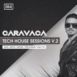 Bingoshakerz Caravaca: Tech House Sessions 2 WAV