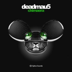 Splice deadmau5 - Chimaera