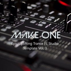 Make One Epic Uplifting Trance FL Studio Template Vol. 3