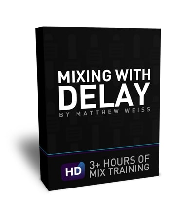 Matthew Weiss Mixing with Delay TUTORIAL