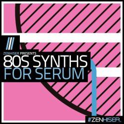 80s Synths For Serum WAV MIDI FXP