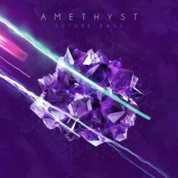 Amethyst - Future Bass Sample Pack WAV