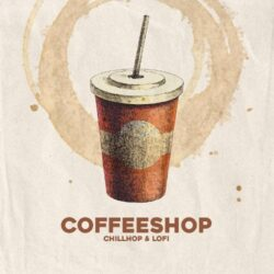 Coffeeshop - Chillhop & Lofi Sample Pack WAV