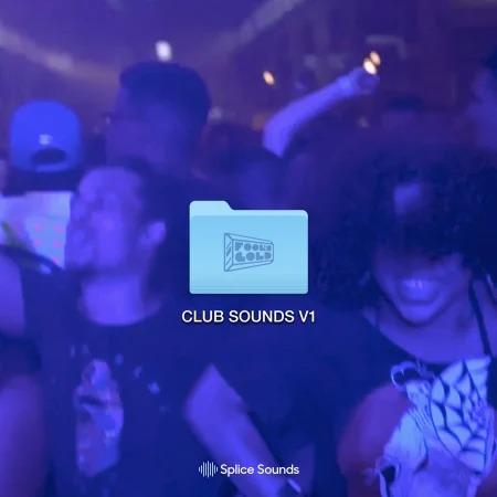 Splice Fool's Gold Club Sounds V1 WAV
