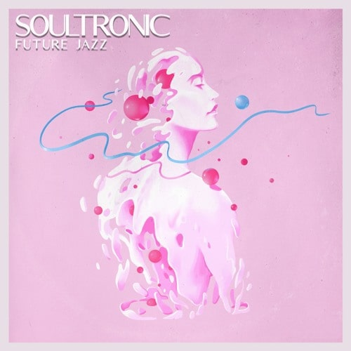 Soultronic - Future Jazz SamplePack WAV MIDI