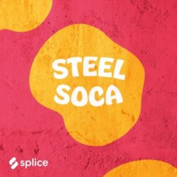 Splice Originals Steel Soca with Freddy Harris III