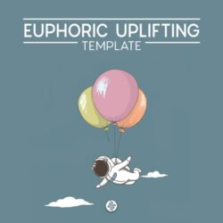 OST Audio Euphoric Uplifitng Template For Ableton, Cubase & FL Studio
