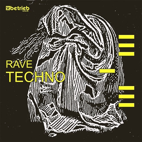 Betrieb Records Rave Techno Sample Pack WAV