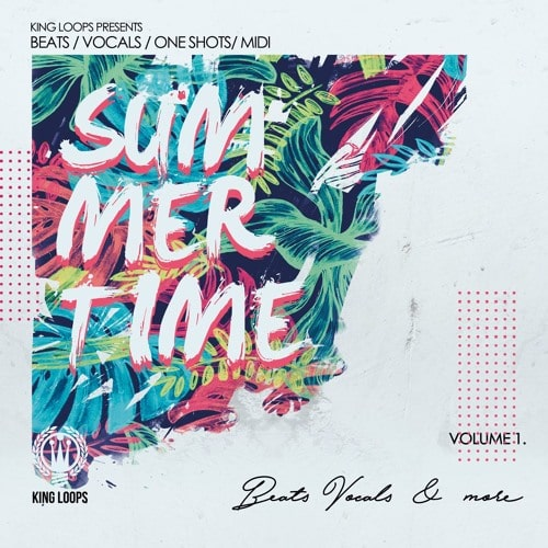 King Loops Summertime Beats & Vocals Vol.1 WAV MIDI