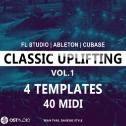OST Audio Classic Uplifting Templates Vol.1 For FL Studio, ABleton & Cubase
