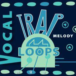 HQO VOCAL TRAP MELODY LOOPS WAV