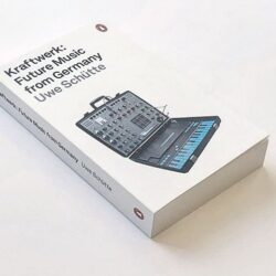 Kraftwerk: Future Music from Germany (English Edition)