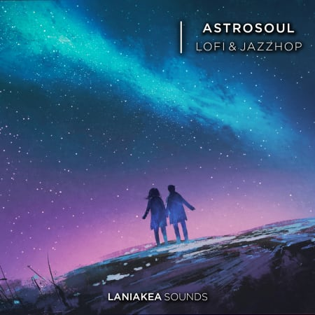 Laniakea Sounds Astrosoul - Lofi & Jazzhop Sample Pack