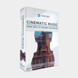 Cinematic Music: From Idea To Finished Recording